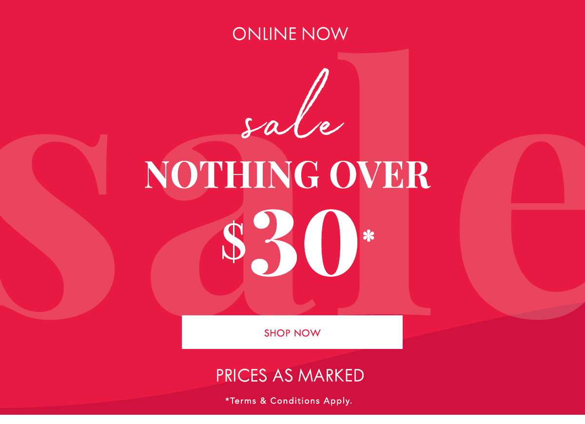 Sale Nothing Over $30